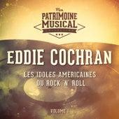 Les Idoles Américaines Du Rock 'N' Roll: Eddie Cochran, Vol. 1 von Eddie Cochran