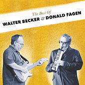 The Best Of Walter Becker and Donald Fagen by Walter Becker