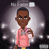 No Fame by Terryinthetelly