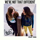 We're not That Different by Celeste