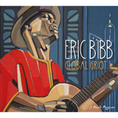 Gathering of the Tribes de Eric Bibb