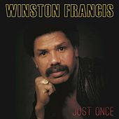 Just Once de Winston Francis