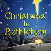 Christmas In Bethlehem de Various Artists