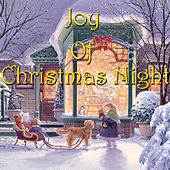 Joy Of Christmas Night by Various Artists