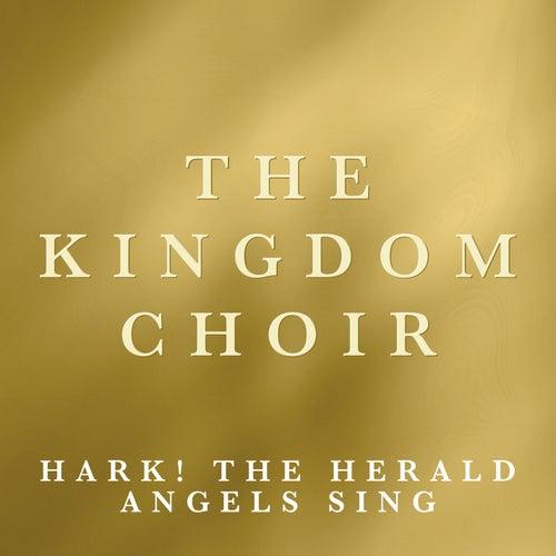 Hark! The Herald Angels Sing de The Kingdom Choir