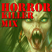 Horror Killer (Mix) by Various Artists