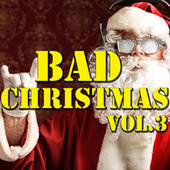 Bad Christmas Vol.3 de Various Artists