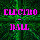 Electro-Ball de Various Artists