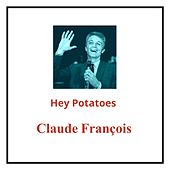 Hey potatœs von Claude François