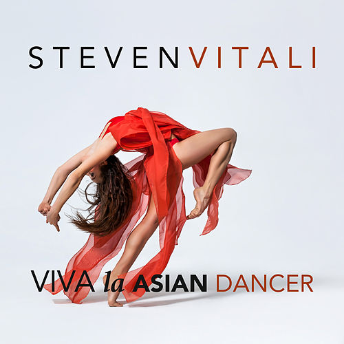 Viva La Asian Dancer by Steven Vitali