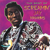 The Best Of de Screamin' Jay Hawkins