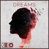 Dreams by Keto