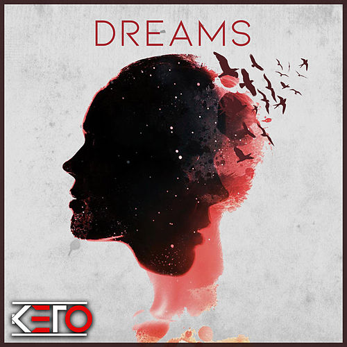 Dreams by Keto