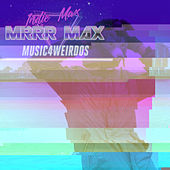 Mrrr Max by Indie Max