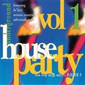 Underground House Party Vol. 1 von Various Artists