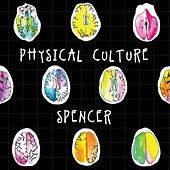 Physical Culture by Spencer