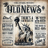 Old News de The Steel Woods