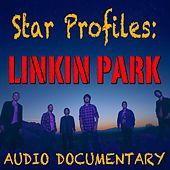 Star Profile: Linkin Park by Linkin Park