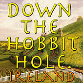 Down The Hobbit Hole. Ireland by Various Artists