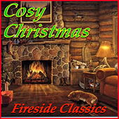 Cosy Christmas: Fireside Classics de Various Artists