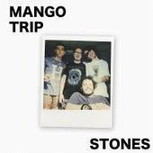 Stones de Mango Trip