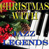 Christmas with Jazz Legends von Various Artists