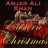 Eastern Christmas by Amjad Ali Khan