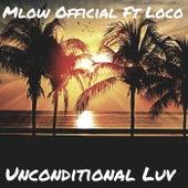Unconditional Luv de Mlow Official