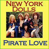 Pirate Love (Live) de New York Dolls