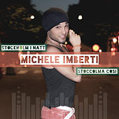 Stockholm i natt / Stoccolma cosi von Michele Imberti
