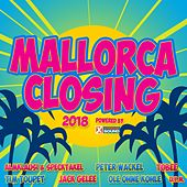 Mallorca Closing 2018 Powered by Xtreme Sound von Various Artists