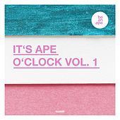 It's Ape o'Clock Vol. 1 von Various Artists