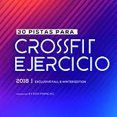 30 Pistas Crossfit Y Ejercicio 2018 by Various