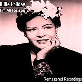 I'm All for You by Billie Holiday