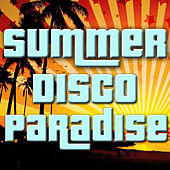 Summer Disco Paradise by Various Artists