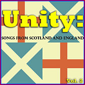 Unity: Songs from Scotland and England, Vol. 2 de Various Artists