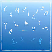 Compilado Yolanda 2018 de Various Artists