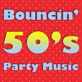 Bouncin' 50's Party Music de Various Artists
