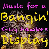 Music for a Bangin' Guy Fawkes Display de Various Artists
