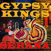 Serana by Gipsy Kings