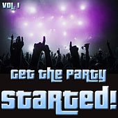 Get The Party Started!, Vol.1 by Various Artists