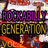 Rockabilly Generation Vol.2 by Various Artists