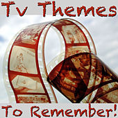 TV Themes to Remember! de Maxwell Davis