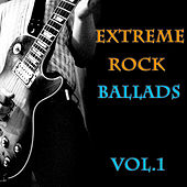 Extreme Rock Ballads Vol.1 von Various Artists