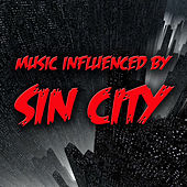 Music Influenced by 'Sin City' von Various Artists