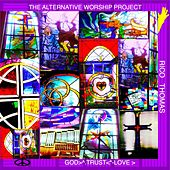 The Alternative Worship Project von Rico Thomas