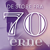 De store fra 70'erne by Various Artists