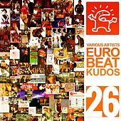 Eurobeat Kudos 26 by Various Artists