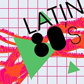 Latin 80's by Various Artists