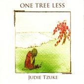 One Tree Less by Judie Tzuke